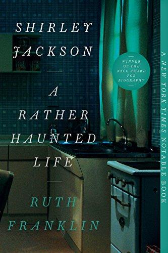 Shirley Jackson A Rather Haunted Life, Ruth Franklin, biografía